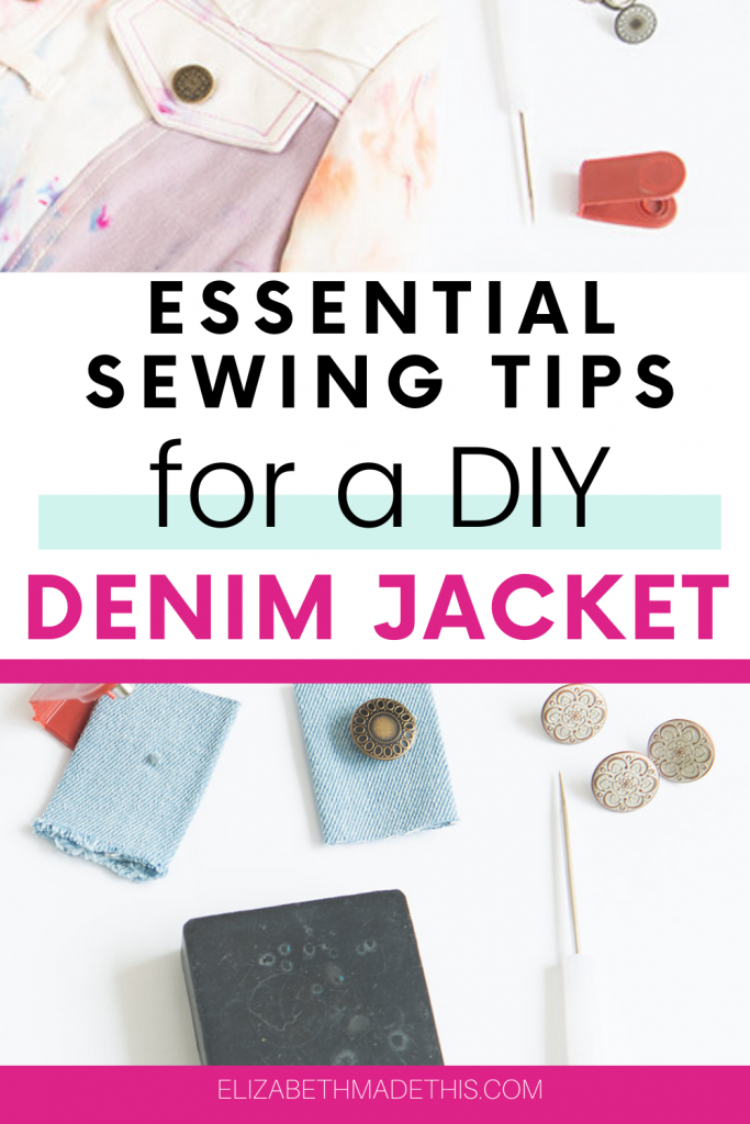 "Pinterest image: ""essential sewing tips for a DIY denim jacket"" with tack button supplies and denim jacket"