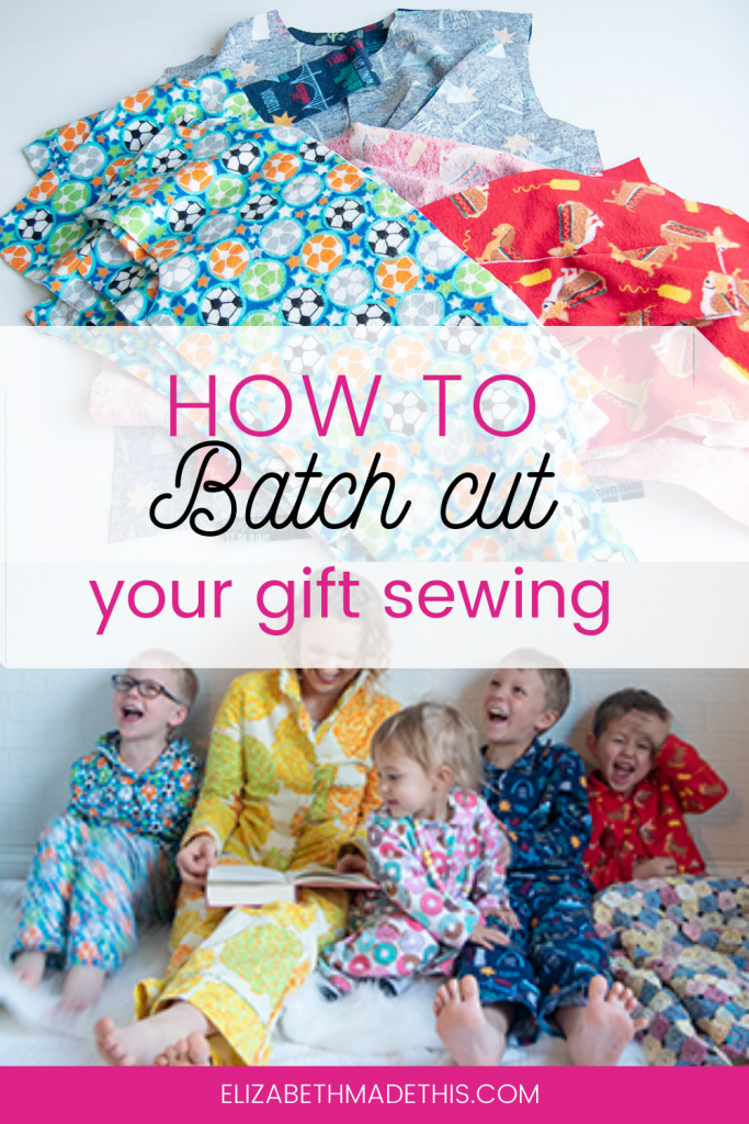 Pinterest image: how to batch cut your gift sewing with stack of pajamas and family wearing finished pajamas