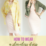 sleeveless dress year round styled with two different jackets