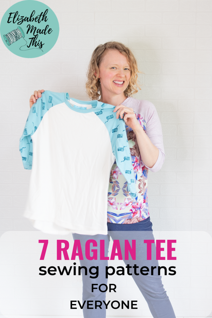 "pinterest image reading ""7 raglan tee sewing patterns for everyone"" showing woman wearing a raglan t-shirt whole holding a raglan t-shirt"