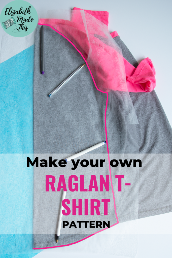 "Pinterest image reading ""make your own raglan t-shirt pattern"" and image of pens pointing to seams needing to be traced on the back of a raglan t-shirt"