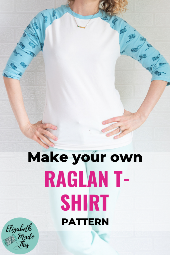 "Pinterest image reading ""make your own raglan t-shirt pattern"" with a woman wearing a raglan t-shirt"