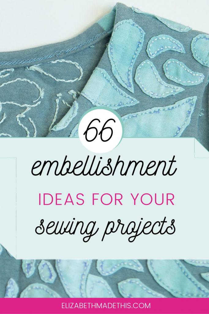 "Pinterest image: ""66 embellishment ideas for your sewing projects"" with applique t-shirt"