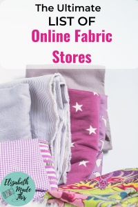 Pinterest image: The Ultimate List of Online Fabric Stores