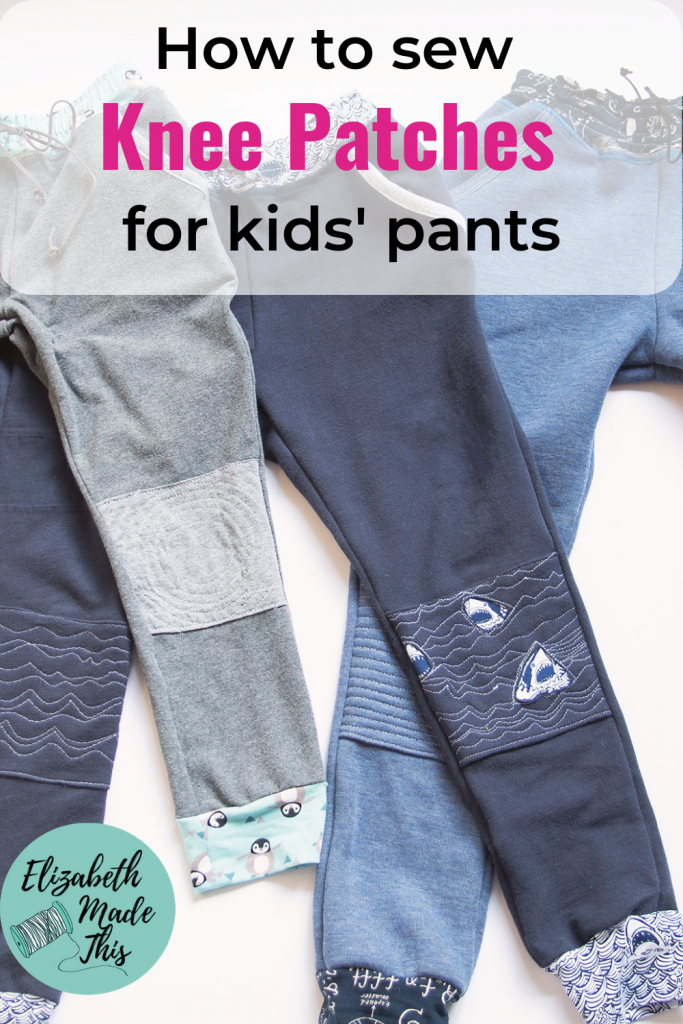 "Pinterest image reading ""how to sew knee patches for kids' pants"""