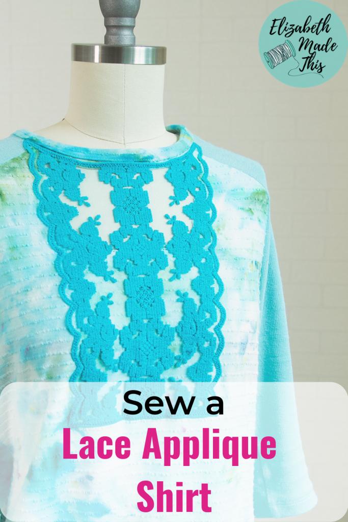 """Pinterest image: """"sew a lace applique shirt"""" showing lace applique shirt"""