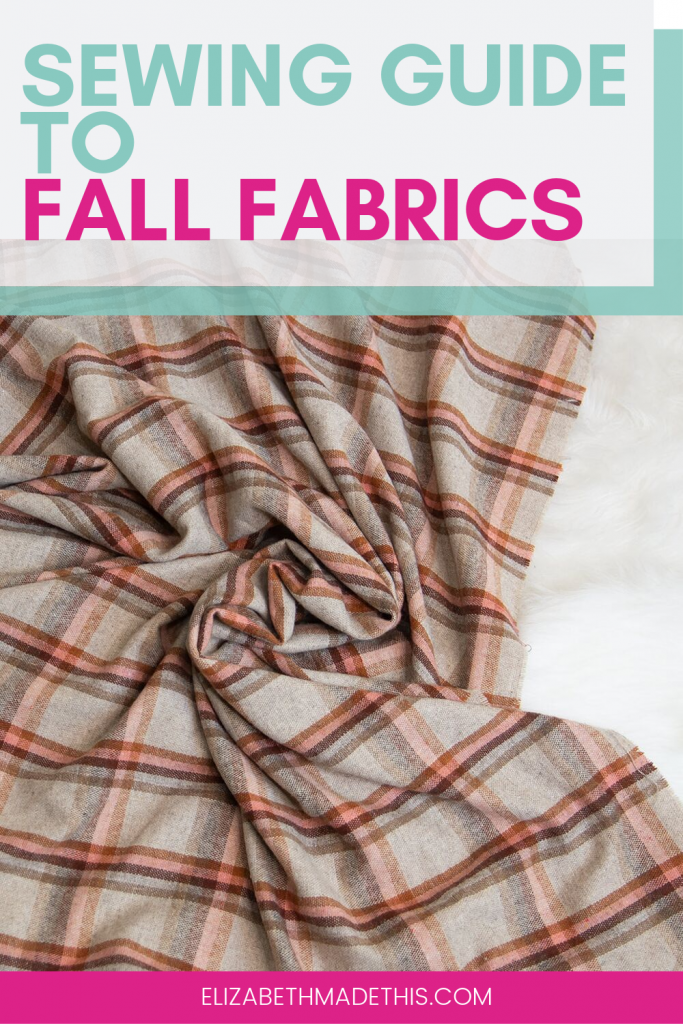 "Pinterest image: ""sewing guide to fall fabrics"" with picture of wool plaid"