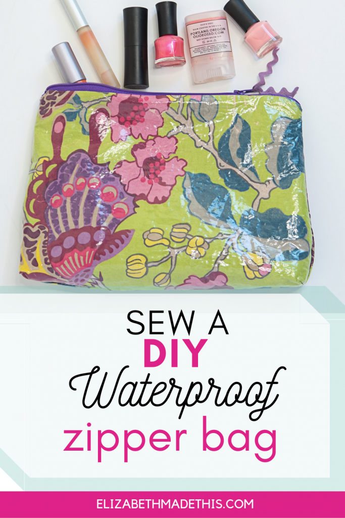 """Pinterest image: """"sew a diy waterproof zipper bag"""" with makeup bag and makeup"""