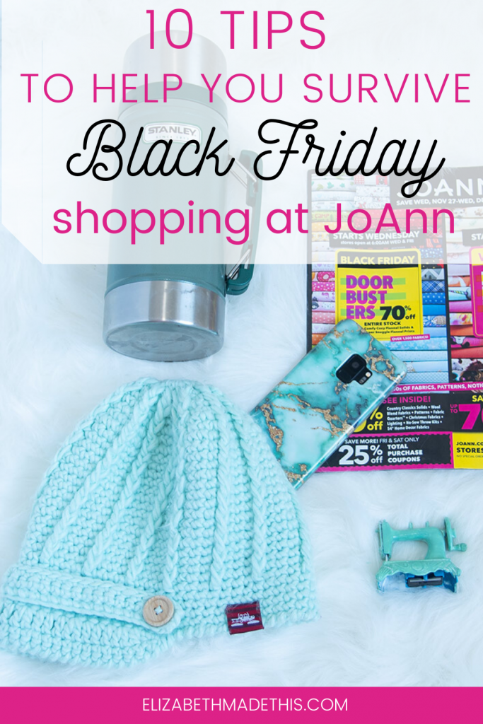 Pinterest image: 10 tips to help you survive Black Friday shopping at Joann