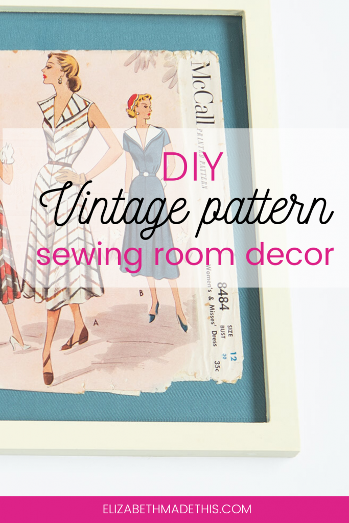 Pinterest image: DIY vintage pattern sewing room decor with framed vintage sewing pattern