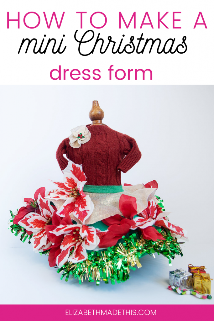 pinterest image: How to make a mini Christmas dress form with a mini Christmas dress form and miniature Christmas decorations
