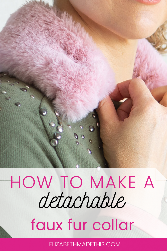 Pinterest image: How to make a detachable faux fur collar with a picture of a faux fur collar on a jacket