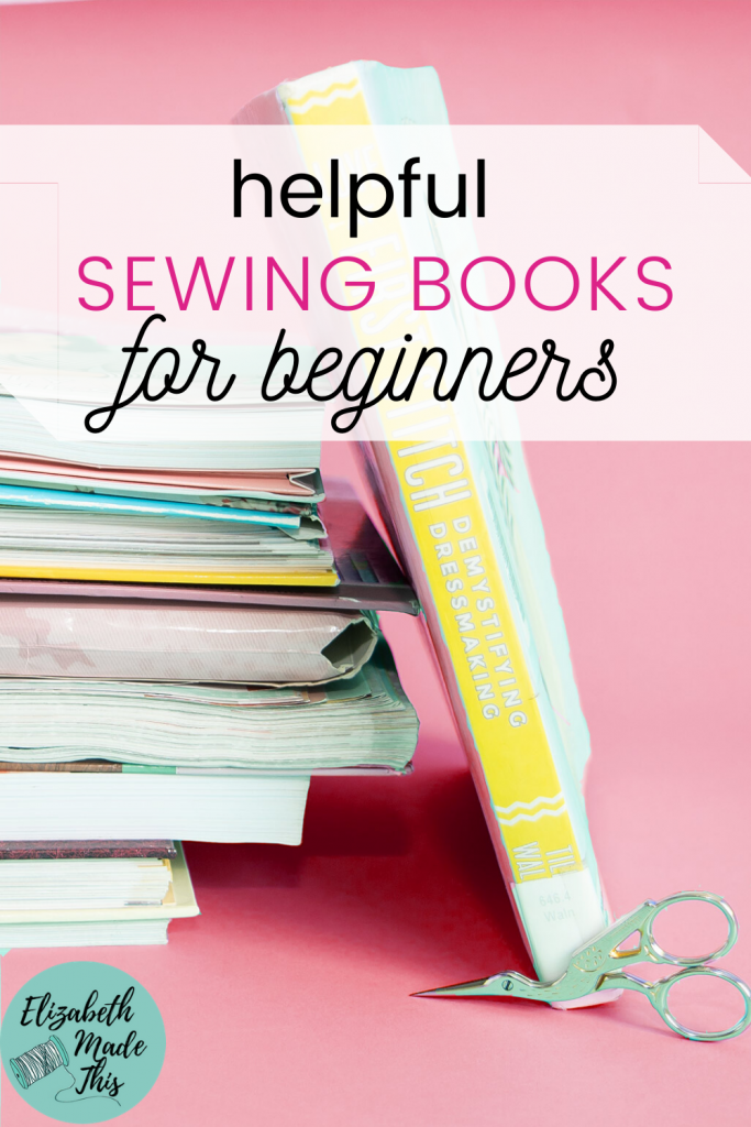 Helpful Sewing books for beginners with book stack