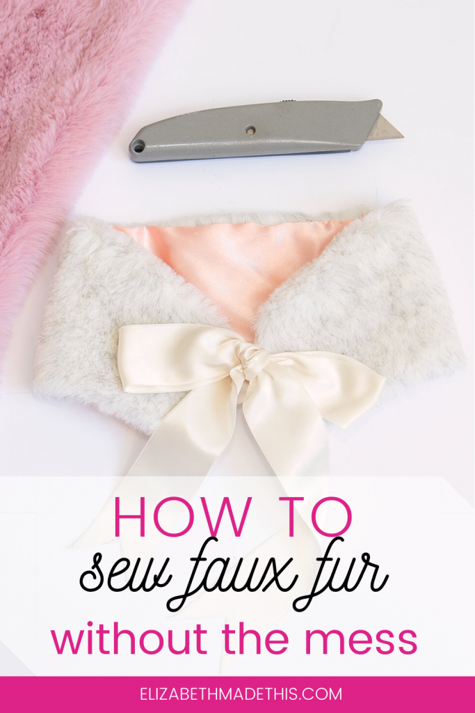 Pinterest image:  how to sew faux fur without the mess with box cutter, faux fur collar and faux fur
