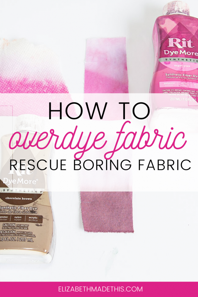 "Pinterest image: ""how to overdye fabric"" with overdyeing fabric swatches"