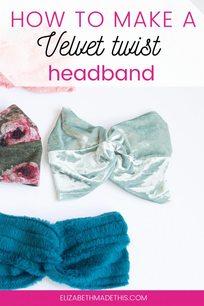 Pinterest image: how to make a velvet twist headband with velvet headband