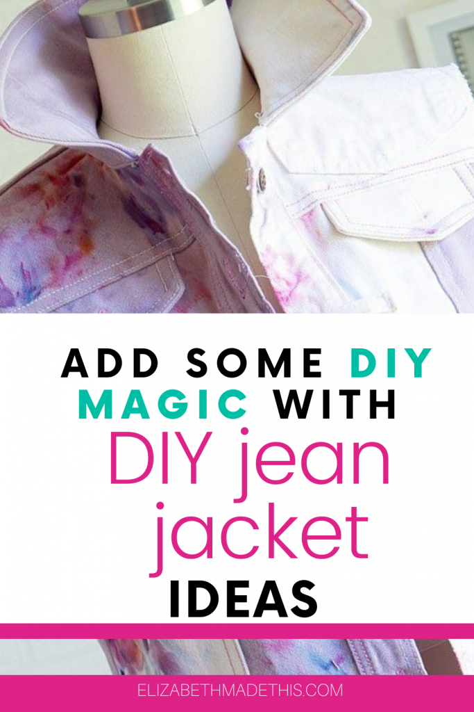 "Pinterest image: ""add some DIY magic with DIY jean jacket ideas"" with picture of ice dyed denim jacket"