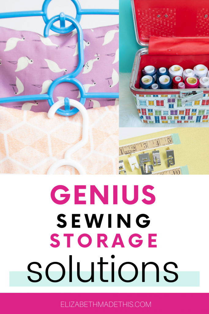 Genius sewing storage solutions with fabric, thread and sewing machine feet