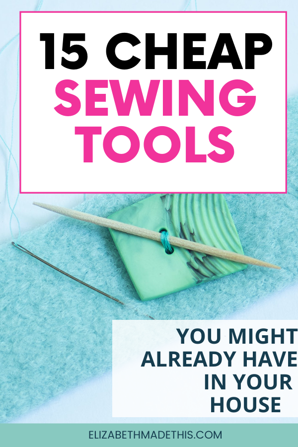 pinterest image: cheap sewing tools with button and toothpick
