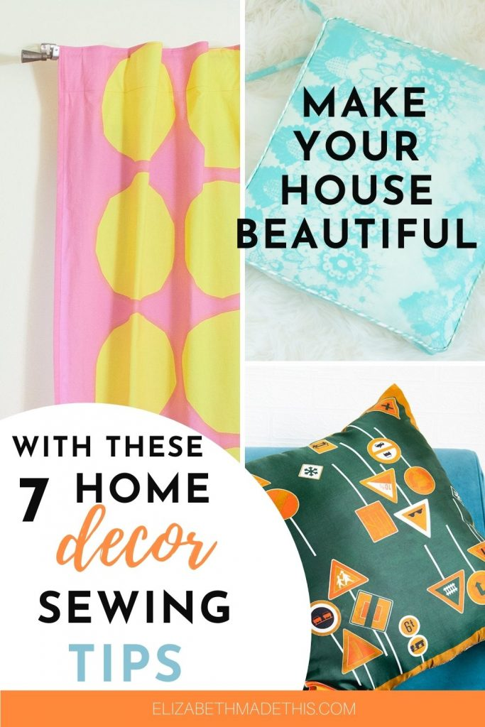 """home dec sewing tips"", pillows, curtains"